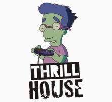 Thrillhouse by Guts n' Gore