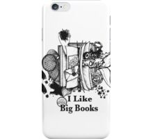 I Like Big Books iPhone Case/Skin