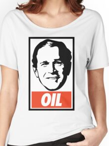 George W. Bush OIL - OBEY Parody Women's Relaxed Fit T-Shirt