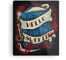 Hello Sweetie - Print Metal Print