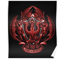 Fire and Blood - Print Poster