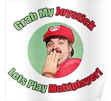 SexyMario - Grab My Joystick Graphic Poster
