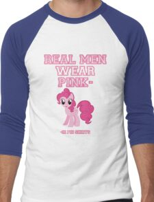 Real Men Wear Pink-ie Pie Shirts Men's Baseball ¾ T-Shirt