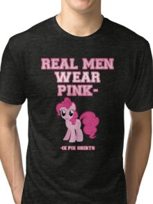 Real Men Wear Pink-ie Pie Shirts Tri-blend T-Shirt
