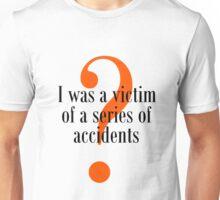 Sirens of Titan Shirt: Victim of Accidents Unisex T-Shirt