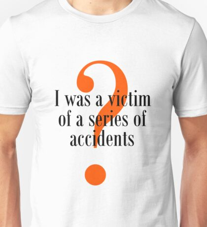 Sirens of Titan Shirt: Victim of Accidents Unisex T-Shirt