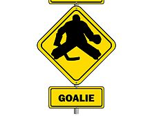 Caution Goalie Sign by kwg2200