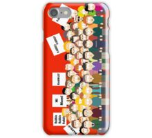 Rabble Rabble Rabble iPhone Case/Skin
