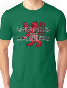 Made in USA with Scottish parts Unisex T-Shirt