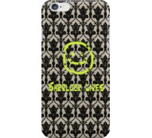 SHERLOCK LIVES!! iPhone Case/Skin