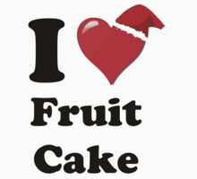 I Love Fruit Cake by HighDesign