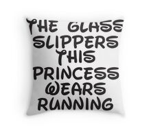Forget The Glass Slippers, This Princess Wears Running Shoes Throw Pillow