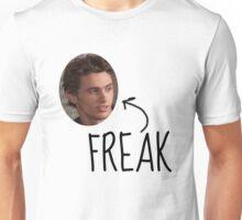 Daniel Desario is a Freak. Unisex T-Shirt