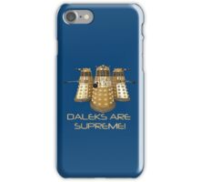 Daleks are Supreme iPhone Case/Skin