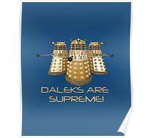 Daleks are Supreme Poster