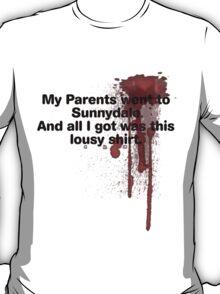 My Parents Went to Sunnydale version 1 T-Shirt