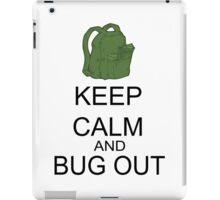 Keep Calm And Bug Out iPad Case/Skin
