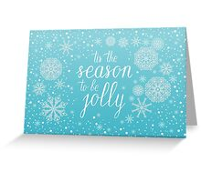Tis the season to be jolly hand lettering Greeting Card