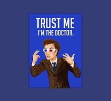 Trust Me I'm the Doctor Unisex T-Shirt