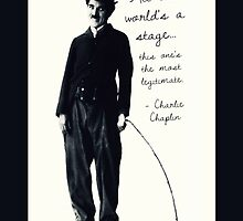 Charlie Chaplin - All the World's a Stage by Squeeboptera