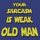 Weak Sarcasm by Roland1984