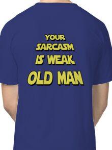 Weak Sarcasm Classic T-Shirt