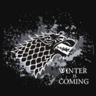 Winter Is Coming -STARK by Thanatos707