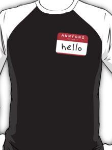 Hello! Annyong! T-Shirt