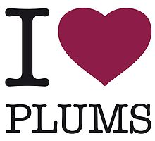 I ♥ PLUMS by eyesblau