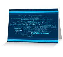 Pitch Perfect Quotes Poster -  BLUE Greeting Card