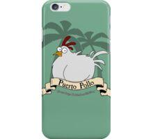 Puerto Pollo iPhone Case/Skin