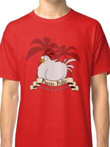 Puerto Pollo Classic T-Shirt