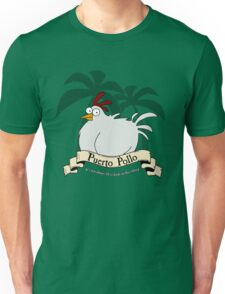 Puerto Pollo Unisex T-Shirt