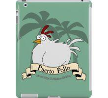 Puerto Pollo iPad Case/Skin