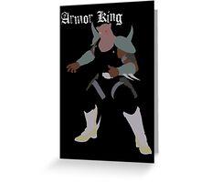 Armor King Greeting Card