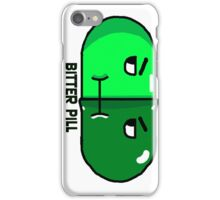 Bitter Pill iPhone Case/Skin