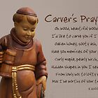 Carver's Prayer by Kenneth Hoffman
