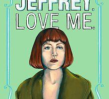 BIG LEBOWSKI-Maude Lebowski- Jeffrey. Love me. by MichelleEatough
