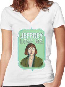 BIG LEBOWSKI-Maude Lebowski- Jeffrey. Love me. Women's Fitted V-Neck T-Shirt