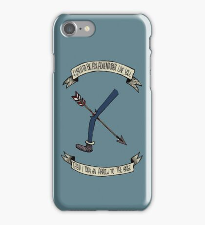 i used to be an adventurer like you iPhone Case/Skin