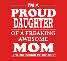 PROUD DAUGHTER OF MOM Womens Fitted T-Shirt