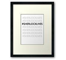 #SHERLOCKLIVES Framed Print