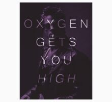 Oxygen Gets You High by AngelicFace