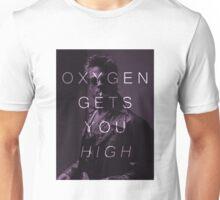 Oxygen Gets You High Unisex T-Shirt