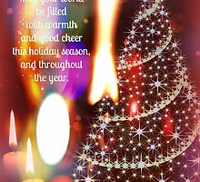 May your world be filled with warmth and good cheer by Scott Mitchell
