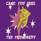 Cane You Feel The Friendship? by rozasupreme