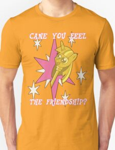Cane You Feel The Friendship? Unisex T-Shirt