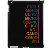 Pneumonoultramicroscopicsilicovolcanoconiosis iPad Case/Skin