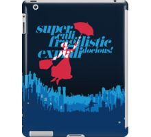 Supercalifragilisticexpialidocious iPad Case/Skin