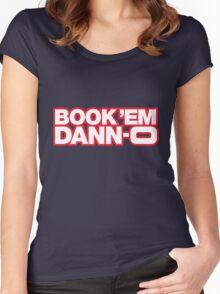 BOOK 'EM DANN-O! Women's Fitted Scoop T-Shirt